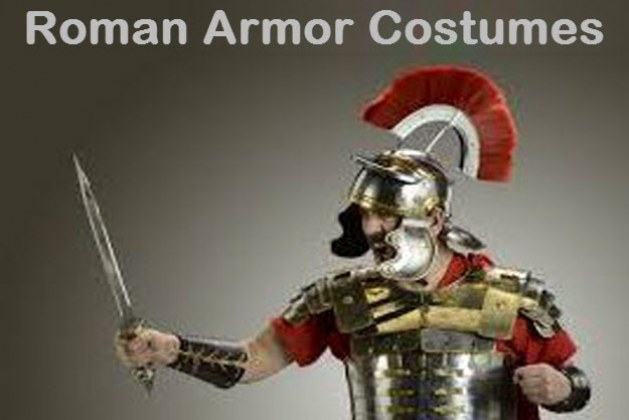 Top 10 of the Early Roman Armor and Costumes